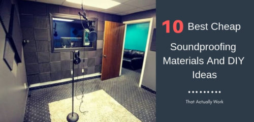 10 Best Cheap Soundproofing Materials & DIY Ideas That Actually Work